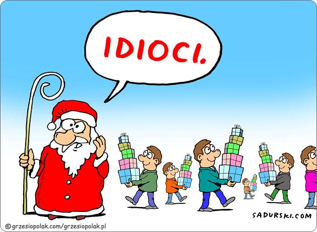 Święty Mikołaj wsród idiotów