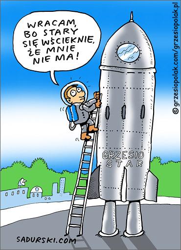 Grzesio, marsz do domu z kosmosu!
