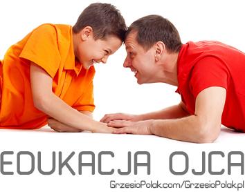 Najcięższe zadanie syna: wychować ojca