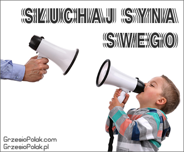 Słuchaj syna swego