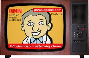 Wiadomości ze strony GrzesioPolak.com. Wydanie 1 - 14 Luty 2015