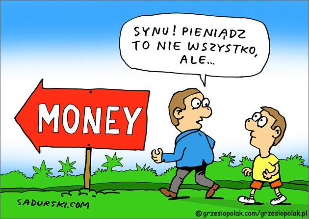 Pieniądz to nie wszystko!