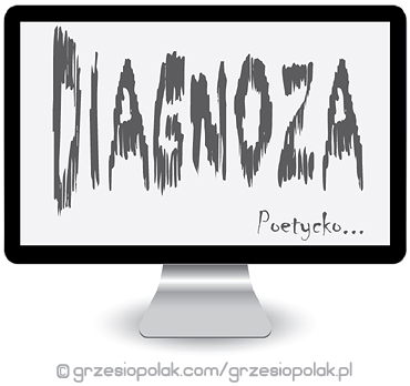 Wierszyk o internetowej diagnozie