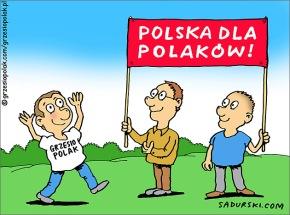 Polska dla Polaków!